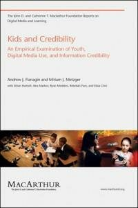 Kids and Credibility by Andrew J. Flanagin & Miriam J. Metzger